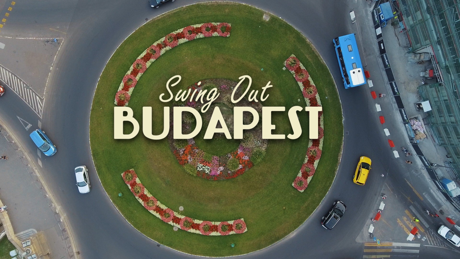 Swing_Out_Budapest_Youtube_1080p_100Mbit.00_00_18_01.Still001